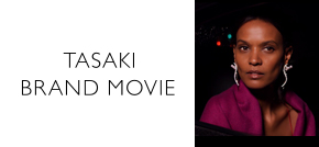 TASAKI BRAND MOVIE